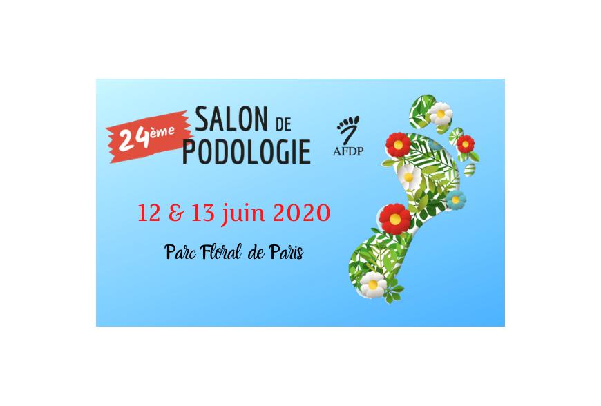 24ème salon de podologie 2020 AFDP, 12 & 13 juin 2020 , Parc Floral de Paris